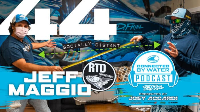 Podcast #44 with Jeff Maggio by D.Friel - Connected by Water