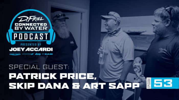 D.Friel – Connected By Water #53 – Art Sapp, Skip Dana & Patrick Price