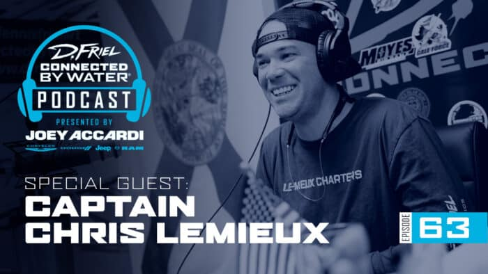Connected By Water Podcast 62 - Captain Chris Lemieux