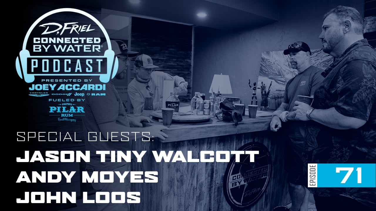 "Connected By Water #71 – Jason ""Tiny"" Walcott Andy Moyes John Loos"