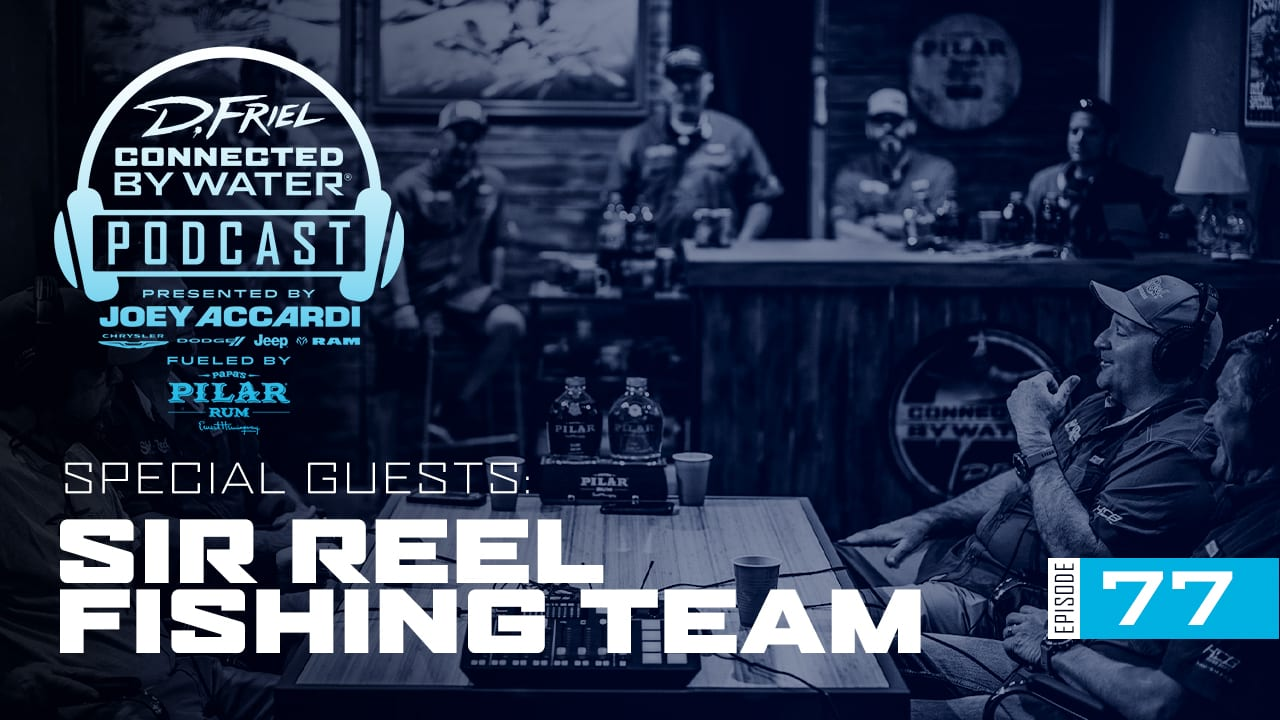 Living a Sir Reel Life | Podcast 77 | Connected By Water